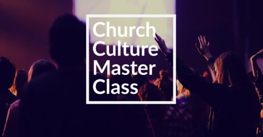 How to Create a Dynamic Church Culture MasterClass