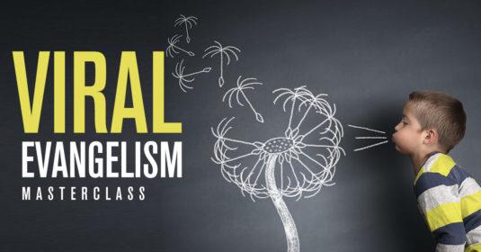 Viral Evangelism MasterClass