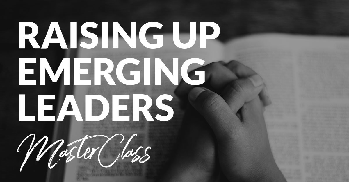 Raising up Emerging Leaders MasterClass