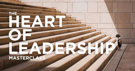 The Heart of Leadership Masterclass