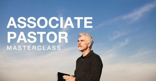 Associate Pastor Masterclass